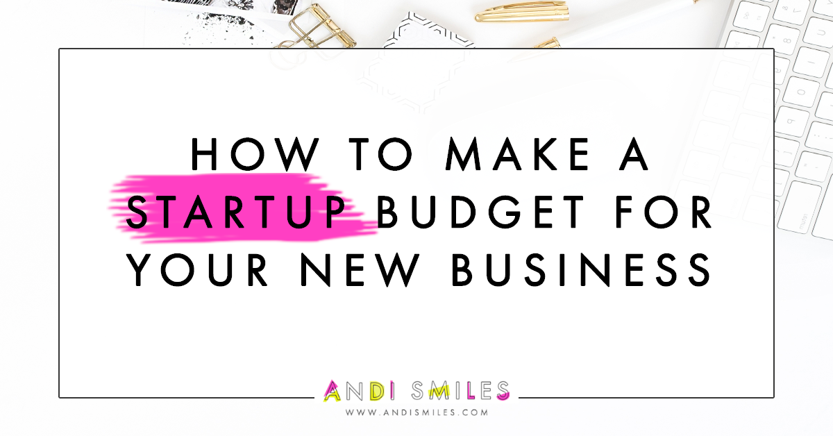 how to make a startup budget for your new business